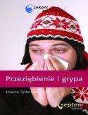 Przeziębienie i grypa. Lekarz rodzinny